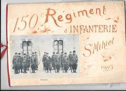 55 - ST MIHIEL : Carnet 150 Ième Régiment D'infanterie, 1903 - Saint Mihiel