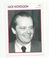 Photographie, Portrait De STARS, Cinéma ,acteur , Jack NICHOLSON ,1975,  Photo Gamma , 2 Scans ,fiche Descriptive - Personalità