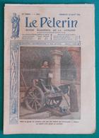Revue Illustrée Le Pèlerin - N° 2005 - Dimanche 29 Août 1915 - En Alsace, Dans La Gueule Du Monstre Pris Aux Allemands - 1914-18