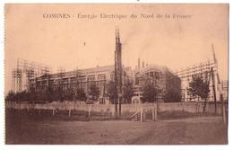 4313 - Comines ( 59 ) - Energie Electrique Du Nord De La France - C.D. éd. - - Altri Comuni