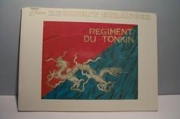 REGIMENT DU  TONKIN   -- 5 éme  Regiment  Etranger   - ( Pas De Reflet Sur L'original ) - Regiments
