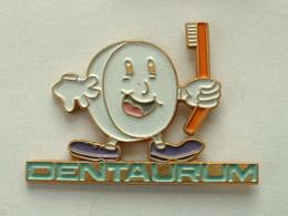 Pin's DENTAURUM - DENTAIRE - DENT - Pin's