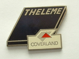 Pin's TUILE COVERLAND - THELEME - Badges