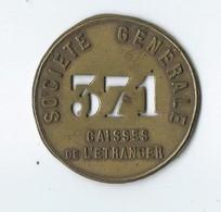 Jeton Société Générale ( Caisses De L étranger N 371 ) - Altri