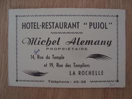 CARTE DE VISITE HOTEL RESTAURANT PUJOL MICHEL ALEMANY LA ROCHELLE - Cartes De Visite
