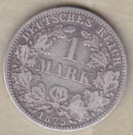 Empire. 1 Mark 1875 A (BERLIN) , En Argent - [ 2] 1871-1918 : Imperio Alemán