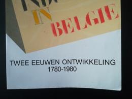 DE INDUSTRIE IN BELGIË TWEE EEUWEN ONTWIKKELING 1780 - 1980 BOEK TENTOONSTELLING GESCHIEDENIS  LIVRE  EXPOSITION - Storia