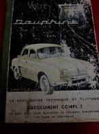 1960 VOITURE AUTOMOBILE RENAULT DAUPHINE Seul Guide Technique & Pratique Vues éclatées Plan De Graissage( Complet ) - Voitures