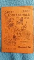 CARTE CONFEDERALE C G T 1938 FEDERATION CHEMIN DE FER GROS PIERRE BEZIERS - Maps