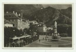 BOLZANO - PIAZZA VITTORIO EMANUELE E MONUMENTO A WALTHER VON DER VOGELWEIGE - NV FP - Bolzano (Bozen)