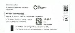 Ticket D'entrée - Les Catacombes De Paris - 2019 - Musée Ville De Paris - Tickets D'entrée