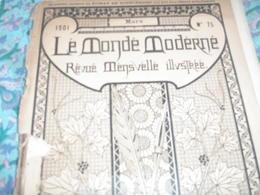 MONDE MODERNE /PONTS MILITAIRES/STRASBOURG /TRUFFES /SIAMOIS/  CLOWNS FOOTIT - Livres, BD, Revues
