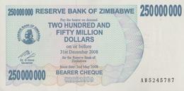 Zimbabwe / 250 000 000 Dollars / 2008 / P-59(a) / UNC - Zimbabwe