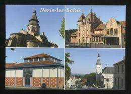 Néris Les Bains (03) : L'église Romane, L'ancienne Gare, La Halle Rollin Et Le Boulevard Des Arènes - Neris Les Bains