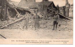 Cpa  La Guerre 1914-18  L'Alsace Reconquise-un Coin De Steinbach - War 1914-18