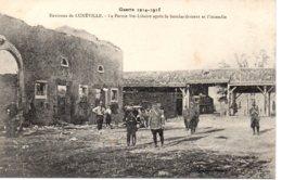 Cpa  La Guerre 1914-18  Environ De Lunéville La Ferme Ste Libaire Après Le Bombardement Et L'incendie. - War 1914-18