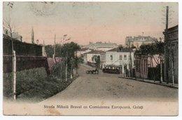 ROMANIA/ROUMANIE - GALATI/GALATZ - STRADA MIHAIU BRAVUL CU COMISIUNEA EUROPEANA - - Romania