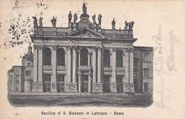 AK Roma - Basilica Di S. Giovanni In Laterano - Nach St. Johann Im Pongau - 1903 (40684) - Kirchen