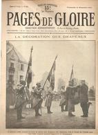 Militaria Pages De Gloire N°54 Du 12 Décembre 1915 La Décoration Des Drapeaux Le Général Joffre Attache La Croix - Français
