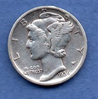 USA  - 1  Dime 1936 -  Km # 140 -  état   TB - 1916-1945: Mercury (Mercurio)