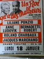 2 Affiches - Galas Karsanty Herbert Un Roi M' A Des Malheurs Et Turcaret - Affiches & Posters