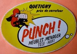 AUTOCOLLANT STICKER - PUNCH MEUBLES MENAGER - QUETIGNY 21 - Autocollants
