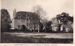 Corps  - Nuds (35) - Le Château Du Chatellier Côté Sud. - Autres Communes
