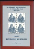 BELGIQUE Dictionnaire Des Sciences  Tome 3 Par Jean Oth  231 Pages - Dictionnaires Philatéliques