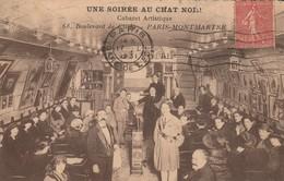 75018 PARIS - Une Soirée Au Chat Noir Cabaret Artistique 68, Boulevard De Clichy - Paris Montmartre - Distrito: 18