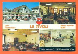 """CPSM GF Bulle """" Café Restaurant Le Tivoli Relais Routier """" - FR Fribourg"""