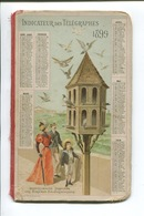 INDICATEUR TELEGRAPHES 1899 Calendrier OBERTHUR PIGEONNIER PIGEONS VOYAGEURS  Offert Facteur Almanach Poste - Calendriers