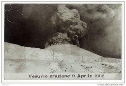 NAPOLI Vesuvio Fotografica Eruzione Del 9 Aprile 1906 N.P.G. - Napoli (Naples)
