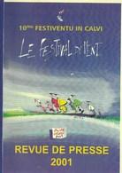 Calvi . Le Festival Du Vent 2001 . Revue De Presse . ( 100 Pages , 21 X 30 ) - Livres, BD, Revues