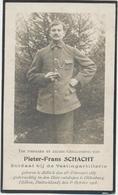 Bidprentje Soldaat Eerste Wereldoorlog Pieter - Frans Schacht. Vestingsartillerie Zellik 25/2/1887 Soltau 5/10/1918 - 1914-18