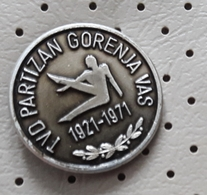 Gymnastic Club TVD Partizan Gorenja Vas  50 Years  Slovenia Pin - Ginnastica