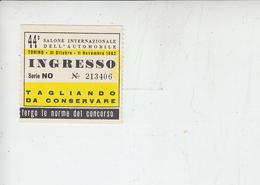Salone Int. Automobile - Torino 1982 - Biglietti D'ingresso