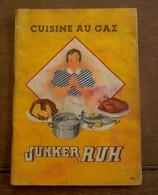 Oud Kookboek  CUISINE  AU  GAZ  Junker & Ruh  In Franse Taal - Recettes (cuisine)