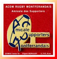SUPER PIN'S RUGBY-AUVERGNE : AMICALE Des SUPPORTAIRES Du Club MONTFERRANDAIS Signé BERAUDY ZAMAC Or 2,7X2,3cm - Rugby