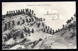 CP 7- CPA PRÉCURSEUR- MILITARIA- COMPAGNIE DU 17° ALPIN AU COL DE L'ORME- TRÈS BELLE ANIMATION - Militaria
