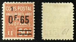 COLIS POSTAUX N° 61 Neuf N* TB Cote 17€ - Mint/Hinged