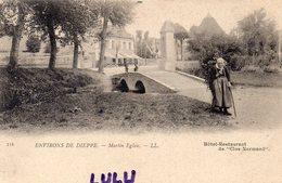 DEPT 76 : Précurseur édit. L L N° 115 : Martin L Eglise Hotel Restaurant Du Clos Normand , Environs De Dieppe - Autres Communes