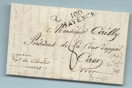Département Conquis Du Mont Tonnerre - Mayence Pour Caen (Calvados). LAC De 1806. Bon Texte (Général..) - Marcophilie (Lettres)