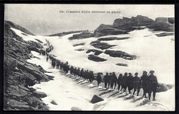 CP 7- CPA ANCIENNE- MILITARIA- CHASSEURS ALPINS TRAVERSANY UN GLACIER- BELLE ANIMATION GROS PLAN - Militaria