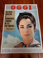 1962 - RIVISTA - OGGI - LIZ TAYLOR E RICHARD BURTON - ANNO 18 N. 35 - Libri, Riviste, Fumetti