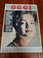 1962 - RIVISTA - OGGI - ROMY SCHNEIDER - ALAIN DELON - SORAYA - ANNO 18 N.37 - Libri, Riviste, Fumetti