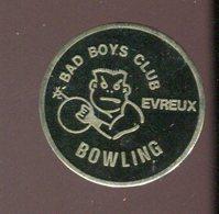 Pin's - BOWLING Evreux Bad Boys Club - Normandie - Bowling