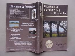 VENDEE     HISTOIRE ET PATRIMOINE LE FENOUILLER - Libri, Riviste, Fumetti