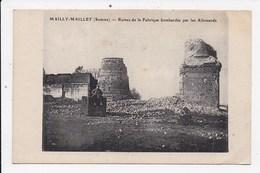 CPA 80 MAILLY MAILLET Ruines De La Fabrique Bombardée Par Les Allemands - Otros Municipios