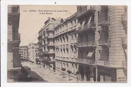 CPA ALGERIE ALGER Ecole Superieure De Jeunes Filles Et Rue Pasteur - Algerien