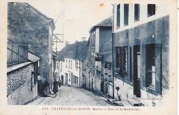 CHATILLON Sur MARNE  ( 51 )  - Rue De La Madeleine - Châtillon-sur-Marne